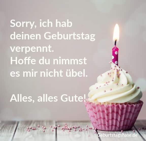 Sorry, ich hab deinen Geburtstag verpennt. Hoffe du nimmst es mir nicht übel. Alles, alles Gute!