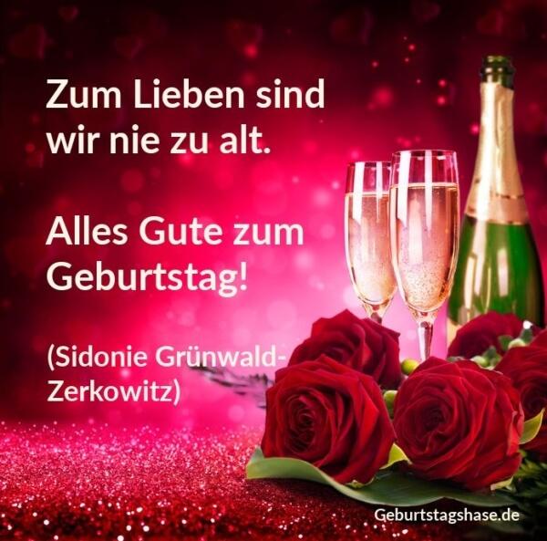 """Rosen und Sektgläser zum Geburtstag. Geburtstagskarte """"Zum Lieben sind wir nie zu alt. Alles gute zum Geburtstag!"""
